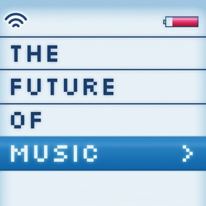 The Future of Music